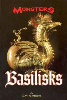 Basilisks - Lori Mortensen