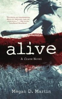 Alive: The Crave (Volume 1) - Megan D. Martin