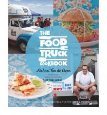 The Food Truck Cookbook - Michael Van de Elzen
