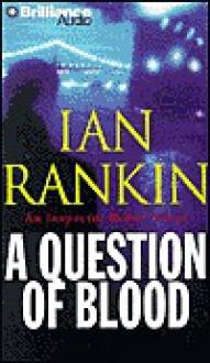A Question of Blood (Audio) - Ian Rankin, James MacPherson