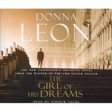 The Girl of His Dreams: (Brunetti) - Donna Leon