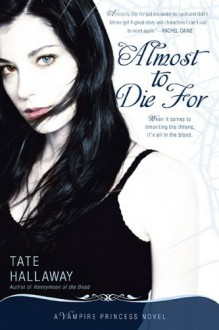Almost to Die For - Tate Hallaway