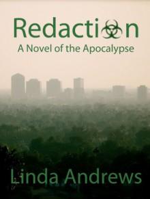 Redaction: Extinction Level Event (Part I) - Linda Andrews
