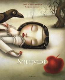 Snehvide - Jacob Grimm, Wilhelm Grimm, Benjamin Lacombe, Carl Ewald