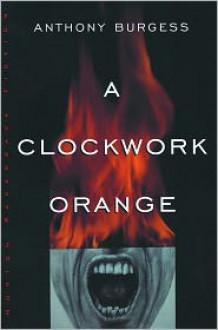 A Clockwork Orange -