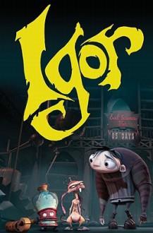 Igor: Movie Adaptation - Barbara Kesel,Grant Bond