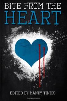 Bite from the Heart - Mandy Tinics, Rita Dinis, Nicky Peacock, Killion Slade