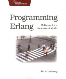 Programming Erlang - Joe Armstrong