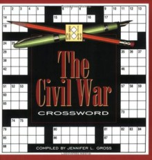 Civil War Crossword (Hot Cross) - Jennifer L. Gross, Jennifer Gross