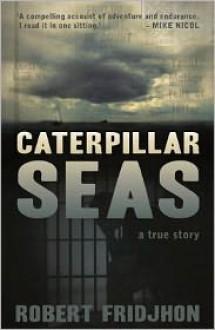 Caterpillar Seas - Rob Fridjhon