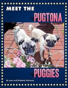 Meet the Pugtona Puggies - Jean Harmony, Kimberly Harmony