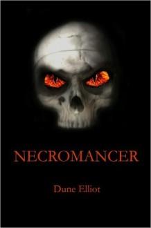 Necromancer (The Dark Rising) - Dune Elliot