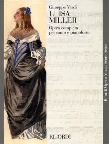 Luisa Miller: Vocal Score - Giuseppe Verdi