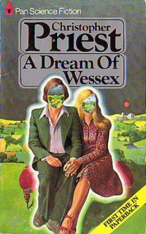 A Dream of Wessex - Christopher Priest