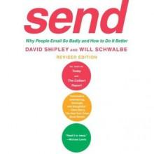 Send (Revised Edition) - David Shipley, Will Schwalbe