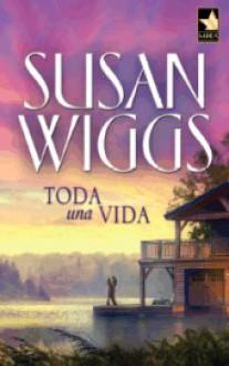 Toda una vida - Susan Wiggs