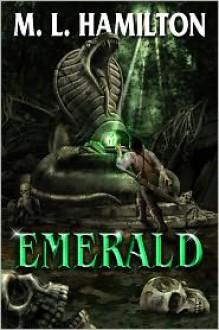 Emerald - M.L. Hamilton