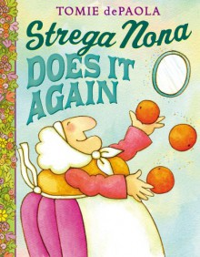 Strega Nona Does It Again - Tomie dePaola