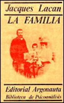 Familia, La - Jacques Lacan
