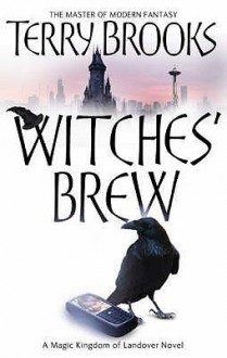 Witches' Brew (Magic Kingdom Of Landover 5) - Terry Brooks