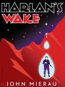 Harlan's Wake - John Mierau