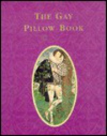 The Gay Pillow Book - HarperCollins