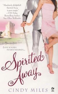 Spirited Away - Cindy Miles