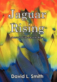 Jaguar Rising - David L. Smith