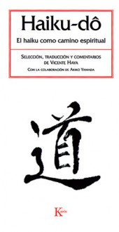 Haiku-do: El haiku como camino espiritual - Vicente Haya