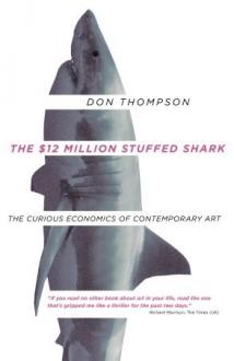 $12 Million Stuffed Shark - Don Thompson