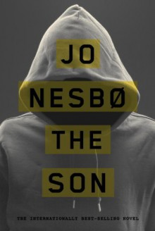 The Son - Jo Nesbo, Jo Nesbo