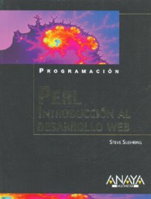 Perl. Introduccion Al Desarrollo Web (Programacion) - Steve Suehring