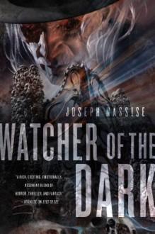 Watcher of the Dark: A Jeremiah Hunt Supernatural Thriller - Joseph Nassise