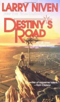Destiny's Road - Larry Niven