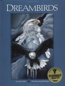 Dreambirds - Jody Bergsma, David Ogden