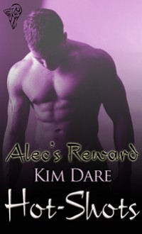 Alec's Reward - Kim Dare