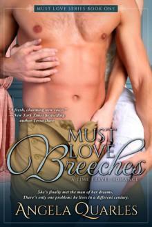 Must Love Breeches - Angela Quarles