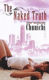 The Naked Truth - Chunichi Knott