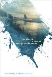 The Storm - Margriet de Moor, Carol Brown Janeway (Translator)