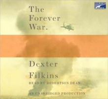 Forever War, the (Lib)(CD) - Dexter Filkins, Robertson Dean