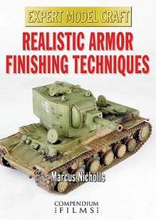 Realistic Armor Finishing Techniques - Marcus Nicholls