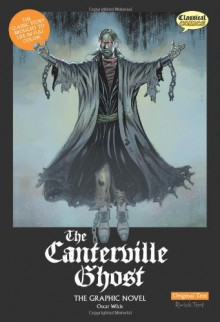 The Canterville Ghost: The Graphic Novel - Sean Michael Wilson, Clive Bryant, Steve Bryant