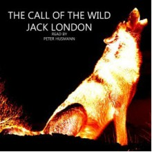The Call of the Wild - Peter Husmann, Jack London