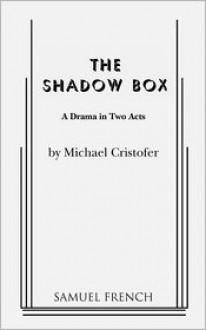 The Shadow Box - Michael Cristofer