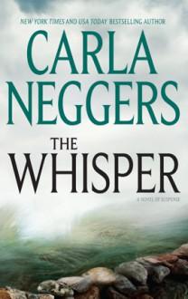 The Whisper (Ireland, #4) - Carla Neggers