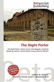 The Night Porter - Lambert M. Surhone, VDM Publishing, Susan F. Marseken