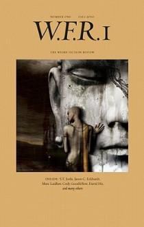 Weird Fiction Review: Volume 1 - S.T. Joshi, David Ho, Clint Smith