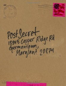 PostSecret: Extraordinary Confessions from Ordinary Lives - Frank Warren