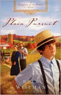 Plain Pursuit - Beth Wiseman