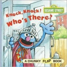 Knock, Knock, Who's There? (A Chunky Book(R)) - Anna Ross
